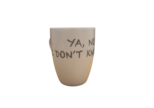 Ya , No... I dont knolw hey mug